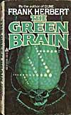 Frank Herbert's The Green Brain